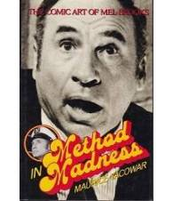 Method in Madness. The Comic Art of Mel Brooks.