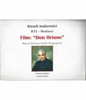 Film: Don Orione. Ricerca storica e studio preparatorio. 5 volumi
